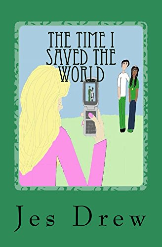 The Time I Saved the World (The Ninja and Hunter Series Book 3)