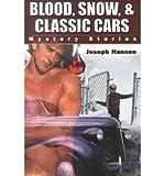 Blood, Snow and Classic Cars, Joseph Hansen, 0943595835