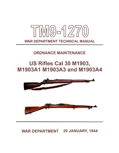TM9-1270-Ordnance-Maintenance-US-Rifles-Cal-30-M1903-M1903A1-M1903A3-and-M1903A4 for sale  Delivered anywhere in USA