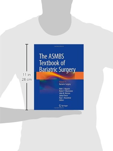 The ASMBS Textbook of Bariatric Surgery: Volume 1: Bariatric Surgery