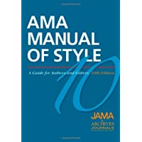 AMA Manual of Style: A Guide for Authors and Editors (AMA Manual of Style: A Guide for Authors (Hardcover))