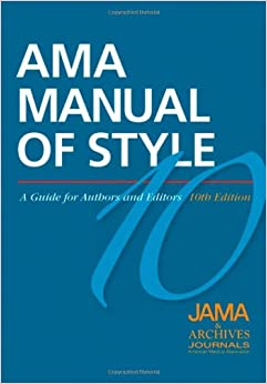 Ama Manual Of Style: A Guide For Authors And Editors por Jama And Archives Journals