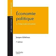 Économie politique - Tome 3 - Macroéconomie (Les Fondamentaux Economie - gestion) (French Edition)