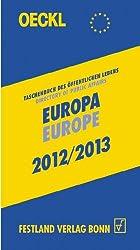 OECKL. Taschenbuch Öffentlichen Lebens - Europa 2012/2013 - Buchausgabe, 17. Jahrgang: Directory of Public Affairs - Europe and International Alliances 2012/2013 - Book, 17th edition