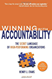 Winning With Accountability: The Secret Language of High Performing Organizations (English Edition)