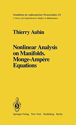 Nonlinear Analysis on Manifolds. Monge-Ampère Equations (Grundlehren der mathematischen Wissenschaften)