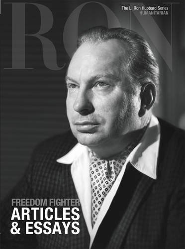 L. Ron Hubbard: Freedom Fighter - Articles & Essays L. Ron ...