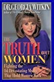The Truth about Women, Georgia Witkin and A. Karstaedt, 0670850608