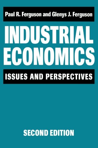 Industrial Economics: Issues and Perspectives (2nd edition)