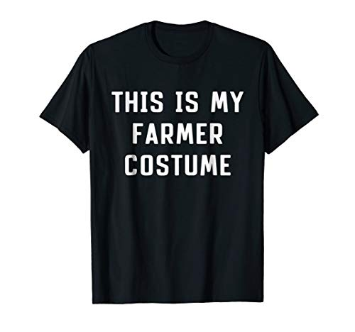 This Is My Farmer Costume Halloween Funny T-shirt