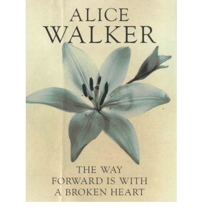 The Way Forward is with a Broken Heart(Hardback) - 2001 Edition ebook