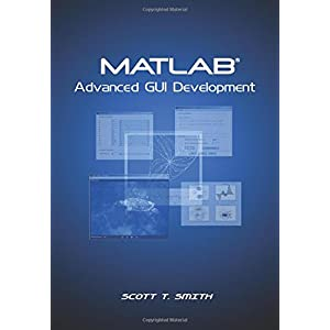 Graphics and GUIs with MATLAB (Graphics & GUIs with MATLAB
