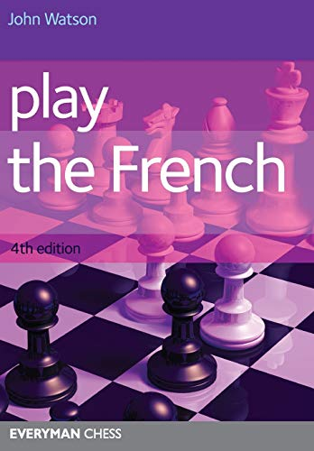 Play the French 4th Edition (Cadogan Chess Books)