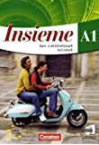 Insieme - Aktuelle Ausgabe: A1 - Kurs- und Arbeitsbuch mit Hörtexte-CDs und Sprachtrainer: 020157-0 und 020205-8 im Paket