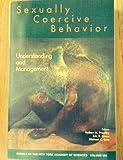 Sexually Coercive Behavior 9781573313995