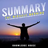 summary the miracle morning by hal elrod the not so obvious secret guaranteed to transform your life before 8am