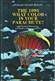 What Color Is Your Parachute? 1995, Richard Nelson Bolles, 0898156335