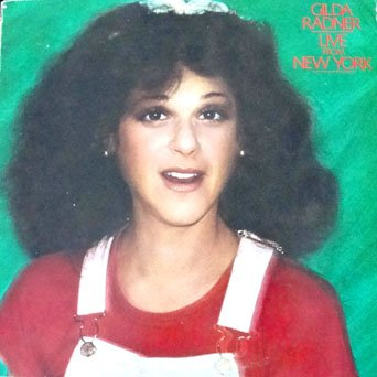 Gilda Radner - Live In New York Recorded Live on Broadway At The Winter Garden Theatre