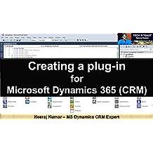 Creating a plug-in for Microsoft Dynamics 365 (CRM)