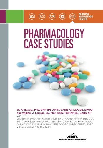 Pharmacology Case Studies by American Nurses Association, Nursing Knowledge Center