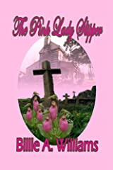 The Pink Lady Slipper Kindle Edition