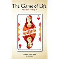 The Game of Life and How To Play It: Revised Edition [