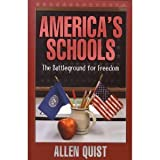 img - for America's Schools: The Battleground for Freedom book / textbook / text book