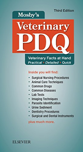 Mosby's Veterinary PDQ: Veterinary Facts at Hand
