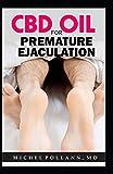 CBD OIL FOR PREMATURE EJACULATION: Effective Remedy for Erectile Dysfunction