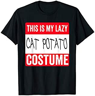 This is my lazy Cat Potato costume  Halloween T-shirt | Size S - 5XL