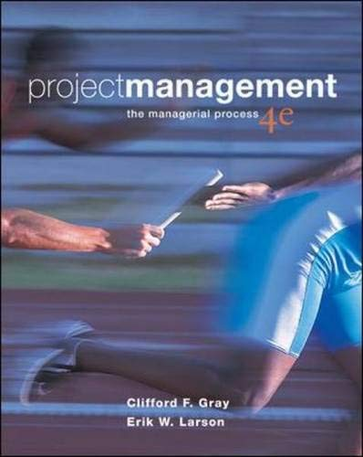 Project Management: The Managerial Process, 4th Edition (Book & CD-ROM) (Project Management The Managerial Process 6th Edition)