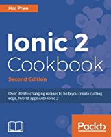 Ionic 2 Cookbook , 2nd Edition