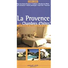 La Provence en Chambre d'Hôte, 1ère Ed.