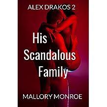 Alex Drakos 2: His Scandalous Family