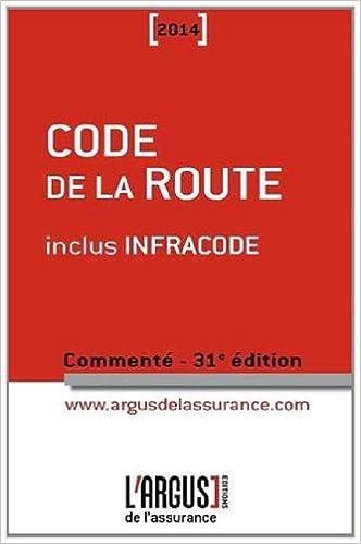 Téléchargement Code de la route commenté 2014 inclus Infracode pdf ebook