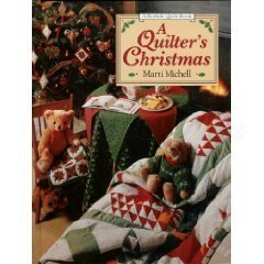 A Quilter's Christmas (A Rodale Quilt Book)