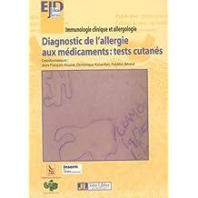 Diagnostic de l'Allergie Aux Medicaments: Tests Cutanés