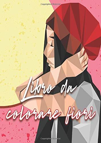 Fiori Mandala.Libro Da Colorare Fiori Mandala Da Colorare Adulti Con 60