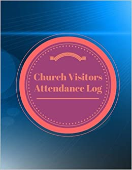 church visitors attendance log inspirational logs volume 3