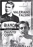 Valerio Falsini e il mito di Fausto Coppi (Storia locale)