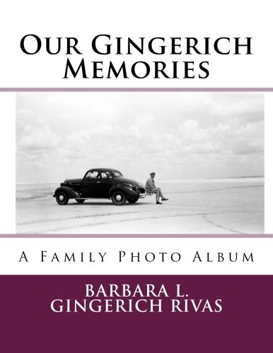 Our Gingerich Memories: A Family Photo Album pdf