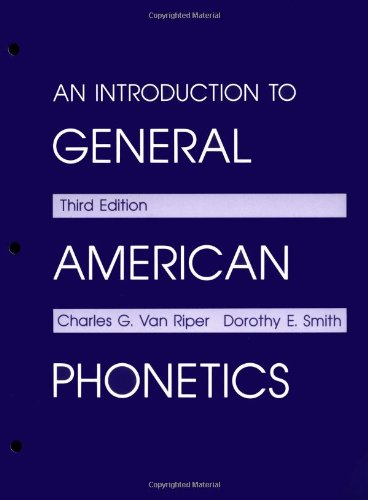 An Introduction to General American Phonetics