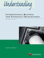 Understanding International Business and Financial Transactions (2014)