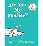 Are You My Mother? (I Can Read It All by Myself Beginner Books (Hardcover)) (Hardback) - Common