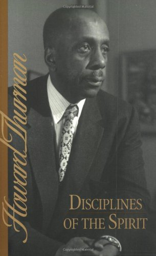 Books : Disciplines of the Spirit (Howard Thurman Book)