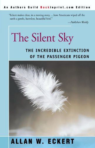 - The Silent Sky: The Incredible Extinction of the Passenger Pigeon