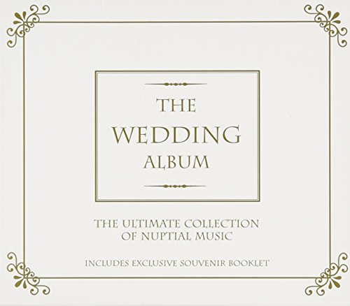 Nuptials Collections (Wedding Album - The Ultimate Collection Of Nuptial Music)