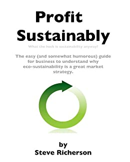 Profit Sustainably by [Richerson, Steve]