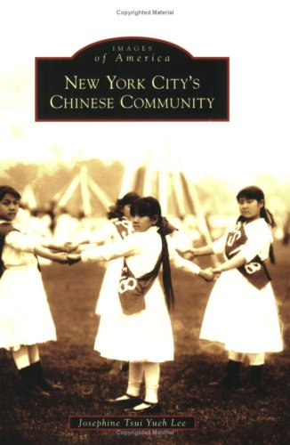 Download New York City's Chinese Community (Images of America: New York) ebook