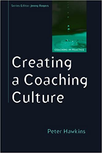 Creating A Coaching Culture Uk Higher Education Oup